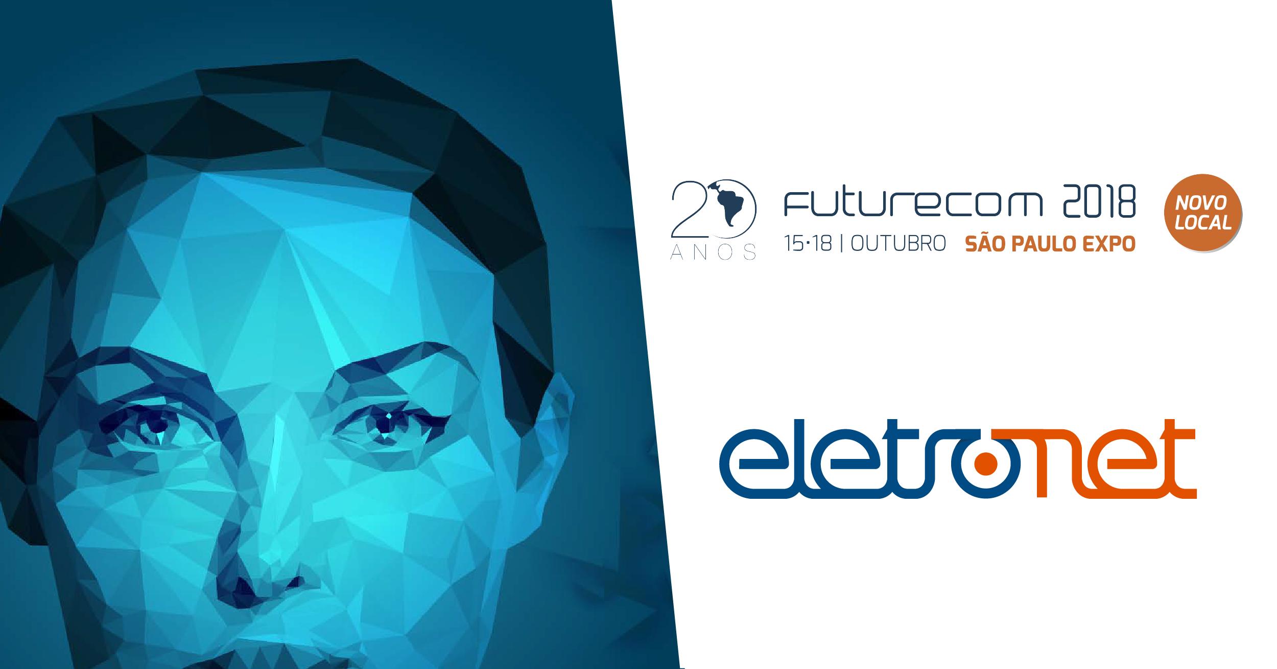 Eletronet na 20ª Edição do Futurecom em São Paulo