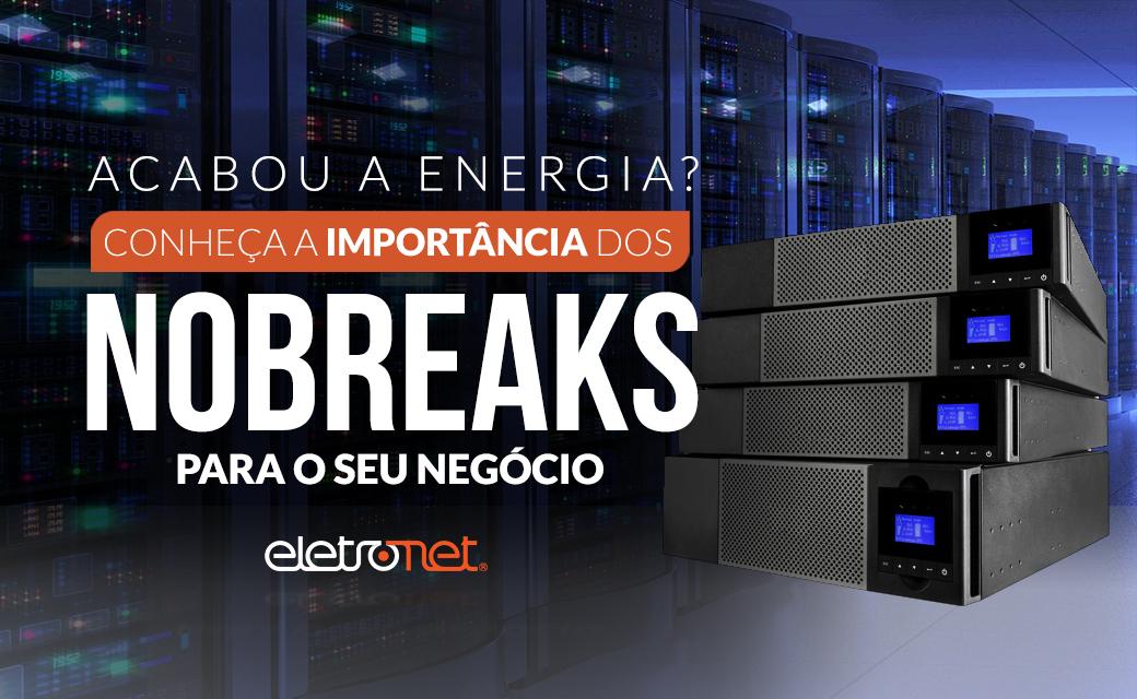 A Importância dos Nobreaks para os ISPs